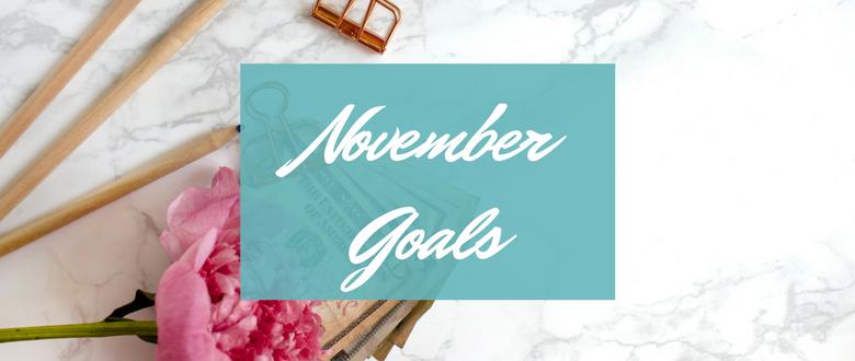 November Goals 2017 - Chloe Plus Coffee